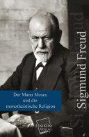 Der Mann Moses und die monotheistische Religion