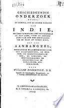 Geschiedkundig onderzoek wegens de kennis, die de ouden hadden van Indie, en den voortgang des koophandels op dat land, vóór de ontdekking van den weg derwaards om de Kaap De Goede Hoop