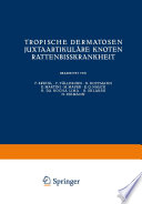 Tropische Dermatosen; juxtaartikuläre Knoten; Rattenbißkrankheit