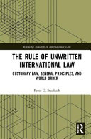 The Rule Of Unwritten International Law