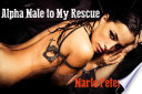 Alpha Male to My Rescue [Cheating Wife Cuckold Erotica]