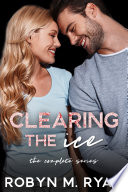Clearing the Ice  The Complete Series