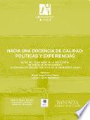 Hacia una docencia de calidad: políticas y experiencias
