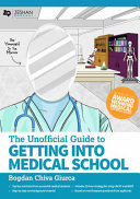 Unofficial Guide To Getting Into Medical School