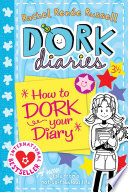 Dork Diaries 3 How To Dork Your Diary book