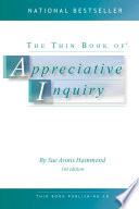 The Thin Book Of Appreciative Inquiry 3rd Edition