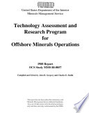 Technology Assessment And Research Program For Offshore Minerals Operations