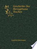 Geschichte Des Herzogthums Teschen