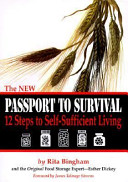 The New Passport to Survival  12 Steps to Self Sufficient Living