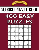 Sudoku Puzzle Book  400 Easy Puzzles