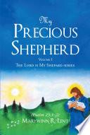 My Precious Shepherd Psalm 23 1 2