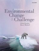 Environmental Change and Challenge