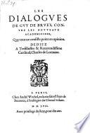 Les Dialogves De Gvy De Brvès, Contre Les Novveavx Academiciens, Que tout ne consiste point en opinion