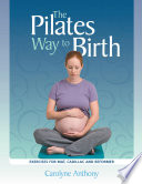 The Pilates Way to Birth