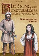 Kleidung des Mittelalters selbst anfertigen   Gewandungen der Wikinger