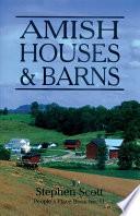 Amish Houses   Barns