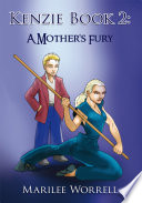 Kenzie Book 2: A Mother's Fury : the dwyer family is now whole again. jeff...