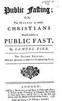 Public Fasting; or, the manner in which Christians should observe a public fast