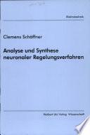 Analyse und Synthese neuronaler Regelungsverfahren