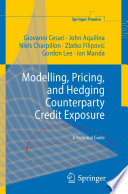 Modelling, Pricing, And Hedging Counterparty Credit Exposure : major european investment bank, gave...