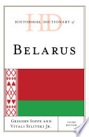 Historical Dictionary of Belarus