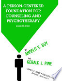 A PERSON CENTERED FOUNDATION FOR COUNSELING AND PSYCHOTHERAPY