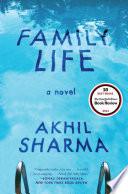 Family Life  A Novel