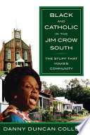 Black and Catholic in the Jim Crow South