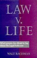 Law V  Life