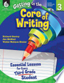 Ebook Getting to the Core of Writing, Level 3 Epub Richard Gentry,Vickie Wallace-Nesler,Jan McNeal Apps Read Mobile