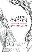 The Tales of the Chosen  Phoenix Fire