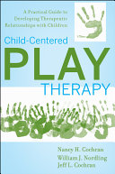 Child Centered Play Therapy