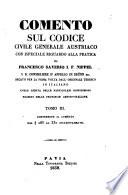 Comento sul codice civile generale austriaco con ispeciale riguardo alla pratica, recato dall'originale tedesco in italiano Pdf/ePub eBook