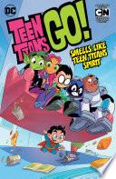 Teen Titans Go Vol 4 Smells Like Teen Titans Spirit