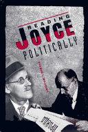 Reading Joyce Politically
