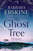 GHOST TREE. by BARBARA. ERSKINE