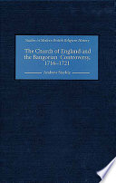 The Church of England and the Bangorian Controversy  1716 1721