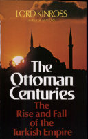 The Ottoman Centuries