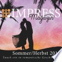 Impress Magazin Sommer/Herbst 2016 (Juli-Oktober): Tauch ein in romantische Geschichten