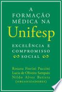 A formação médica na Unifesp: excelência e compromisso social