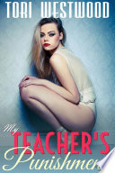 My Teacher s Punishment  Age Play Age Difference Spanking Older Man Younger Woman Student Teacher BDSM Erotica