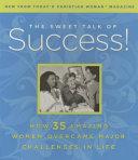 The Sweet Talk Of Success