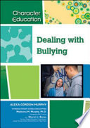 Dealing with Bullying Age Old Problem Describing What Bullying Is And
