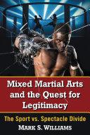 download ebook mixed martial arts and the quest for legitimacy pdf epub