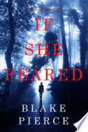 If She Feared A Kate Wise Mystery Book 6