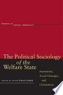 The Political Sociology of the Welfare State
