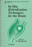 In Situ Hybridization Techniques For The Brain book