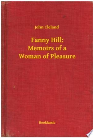 Fanny Hill: Memoirs of a Woman of Pleasure - ISBN:9789635272280