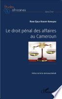 Le Droit P Nal Des Affaires Au Cameroun