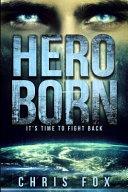 Hero Born